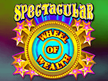 Автомат Spectacular Wheel Of Wealth от Microgaming